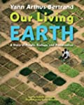 Our Living Earth: A Story of People,...