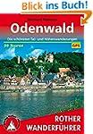 Odenwald: Die schönsten Tal- und Höhe...
