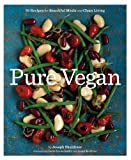 Pure Vegan: 70 Recipes for Beautiful Meals and Clean Living - Best Reviews Guide