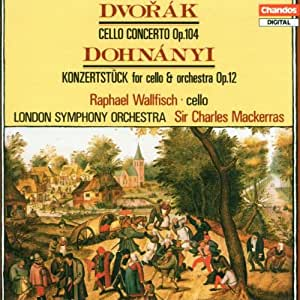 Dvorák: Cello Concertos; Dohnányi: Konzertstück for Cello