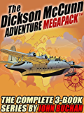 The Dickson McCunn MEGAPACK ®: The Complete 3-Book Series