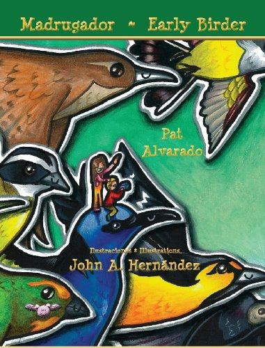 Madrugador * Early Birder por Pat Alvarado