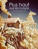 Plus haut que les nuages | Bleys, Olivier (1970-....). Auteur
