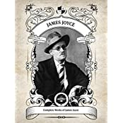 Oakshot Complete Works of James Joyce (Inline Footnotes) (Classics Book 13) (English Edition)