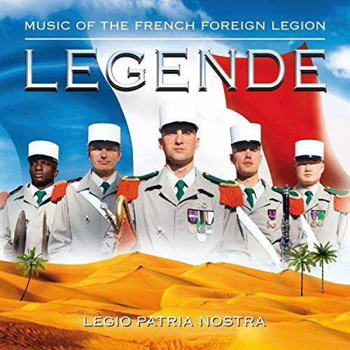 Legende: Musik Der Französischen Fremdenlegion (Band Französisch)