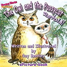 The Owl and the Pussycat - Retold (Nursery Stories - Retold Book 2)