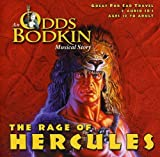 The Rage of Hercules: An Odds Bodkin Musical Story