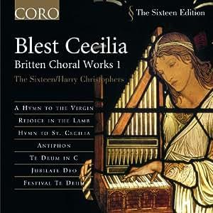 Britten - Choral Works, Vol 1