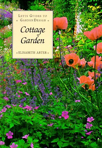 Cottage Garden (Letts Guides to Garden Design) by Elizabeth Arter