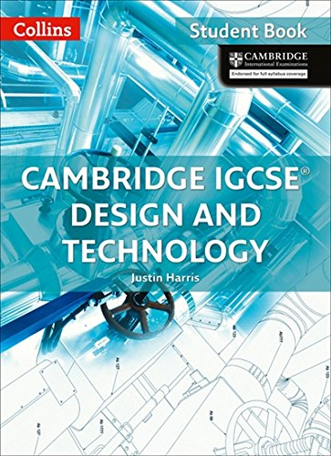 Cambridge IGCSE® Design and Technology Student Book (Collins Cambridge IGCSE)