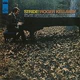 Songtexte von Roger Kellaway - Stride!