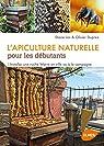 L'apiculture naturelle pour les débutants par Jos