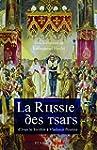 La Russie des Tsars : d'Ivan le Terri...