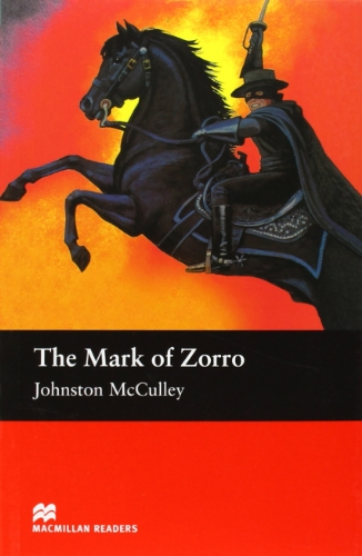 The Mark of Zorro: Elementary Level (Macmillan Readers)