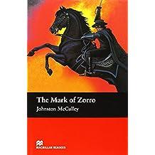 The Mark of Zorro: Elementary Level (Macmillan Readers)