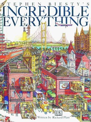 Stephen Biesty's Incredible Everything by Richard Platt (1997-09-01)
