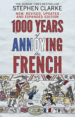 1000 Years of Annoying the French (English Edition) (Facts Land Fun)