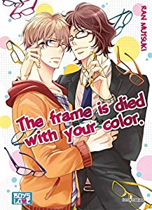 The Frame Is Died With Your Color Edition simple One-shot