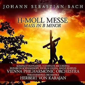 H-Moll Messe / Mass In B Minor