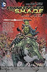 Frankenstein Agent of S.H.A.D.E. Vol. 2: Secrets of the Dead (The New 52)