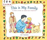 A First Look At: Same-Sex Parents: This is My Family by Pat Thomas (2012-09-13)