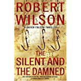 The Silent and the Damned by Robert Wilson (2004-09-06)