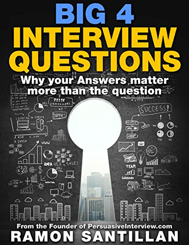 big-4-interview-questions-why-the-answer-matters-more-than-the-question-english-edition