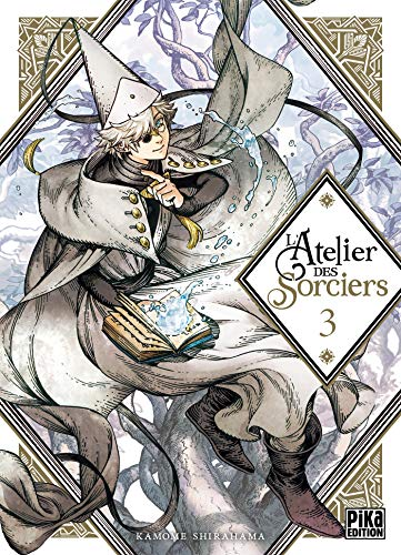 L'Atelier des Sorciers Edition simple Tome 3