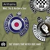 Anthems: Mod, Ska & Northern Soul - Ministry of Sound