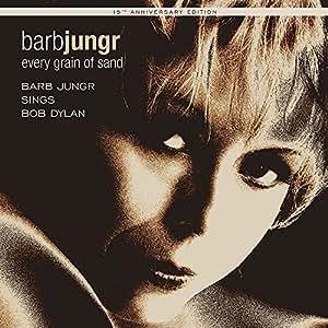 Every Grain of Sand: Fifteenth Anniversary Edition 180g LP [VINYL]