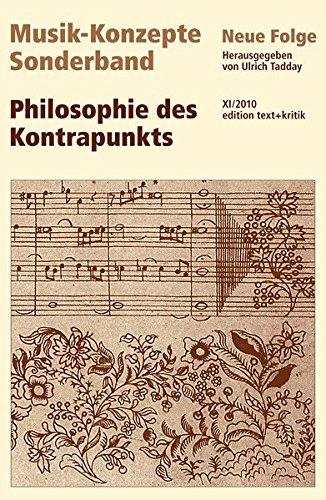 Philosophie des Kontrapunkts (Musik-Konzepte Sonderband)