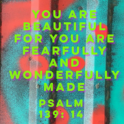 BIBLE QUOTES Weihnachtlicher Kühlschrankmagnet mit Weihnachts-Zitat You Are Beautiful for You Are Fearfully and Wonderful Made Psalm 139:14 GOD Love Jesus Faith BELIEFE BELIEFE, Druck, 300 x 300 mm -