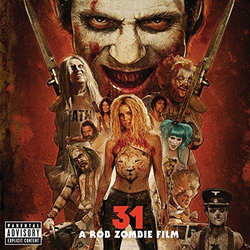 31 - A Rob Zombie Film (Original Motion Picture Soundtrack) [Explicit]