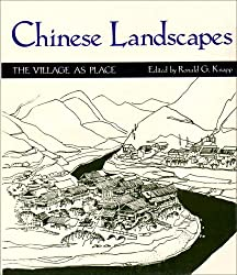 Chinese Landscapes: The Village as Place