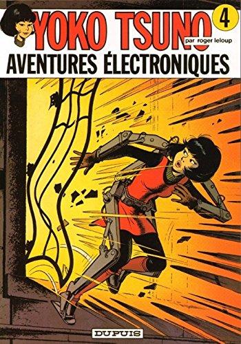 Yoko Tsuno Tome 4 Aventures électroniques
