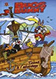 Bugs Bunny, Tome 4 - Toons à l'abordage !