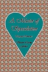 A Master of Speculation: Regency Romance (Regency Master Series Book 1)