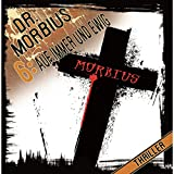 Doktor Morbius: Folge 06: Auf immer und ewig