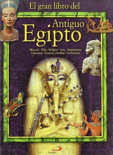 El Gran Libro del Antiguo Egipto (Conocimiento y consulta)