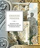 Charles Percier: Revolutions in Architecture and Design