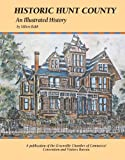 Historic Hunt County: An Illustrated History (Community Heritage)