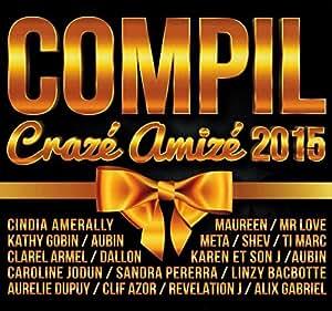 Compil Craze Amize 2015