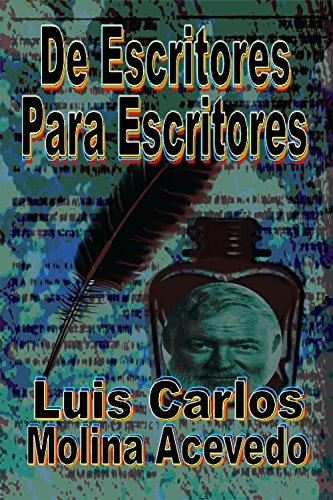 De Escritores para Escritores de [Acevedo, Luis Carlos Molina]