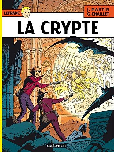 Lefranc (Tome 9) - La Crypte par Jacques Martin