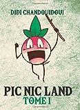 Pic nic land - Tome 1