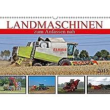 Landmaschinen zum Anfassen nah (Wandkalender 2019 DIN A3 quer): Von der Saat zur Ernte (Monatskalender, 14 Seiten ) (CALVENDO Mobilitaet)