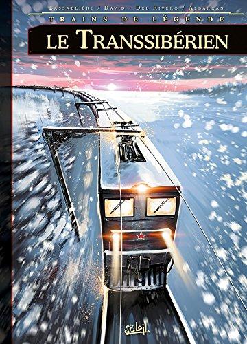 Trains de légende T3 - Le Transsibérien