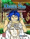 Dahiki Sho - The Dynasty of the Gods: Adaptation