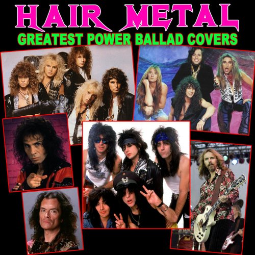 Hair Metal Greatest Power Ballad Covers
