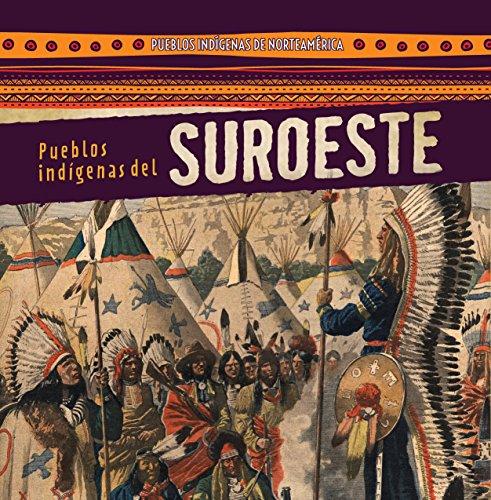 Pueblos indígenas del Suroeste / Native Peoples of the Southwest (Pueblos Indígenas De Norteamérica / Native Peoples of North America) por Amy Hayes